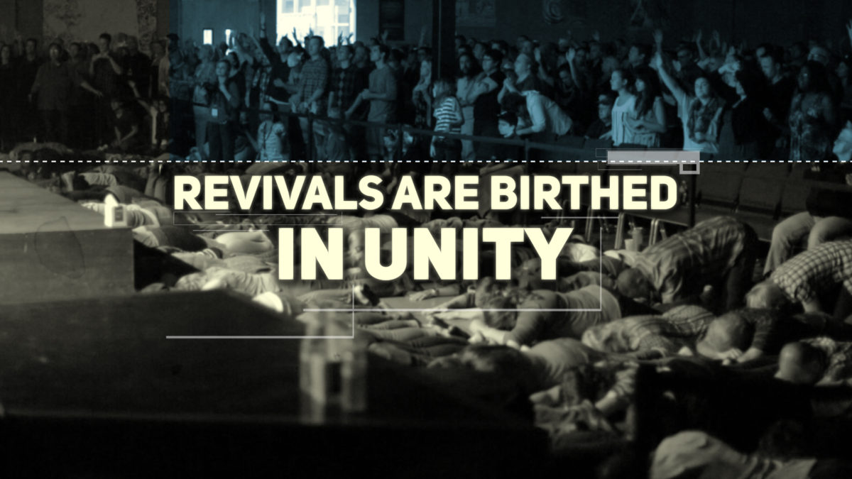Revivals Birthed In Unity
