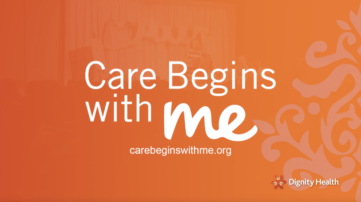 Dignity Health – Care Begins With You